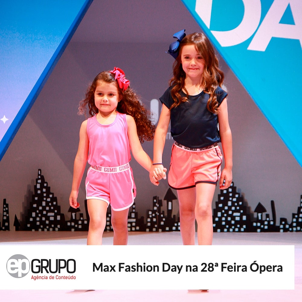 Agência de Modelo | Max Fashion Day | Max Fama