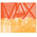 Max Fashion Day